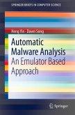 Automatic Malware Analysis
