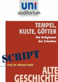 Tempel, Kulte, Götter (eBook, ePUB)
