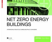 Net Zero Engery Buildings - Voss, Karsten; Musall, Eike