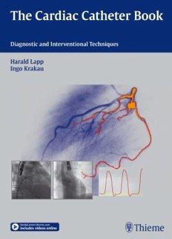 The Cardiac Catheter Book - Lapp, Harald; Krakau, Ingo