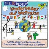 Die 30 besten Kinderlieder auf Weltreise, 1 Audio-CD