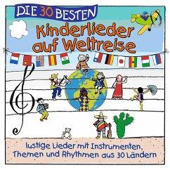 Die 30 besten Kinderlieder auf Weltreise, 1 Aud...