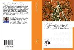 L'écriture polémique dans Les Tragiques d'Agrippa d'Aubigné