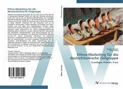 Ethno-Marketing für die deutschtürkische Zielgruppe