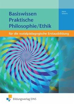 Basiswissen für die sozialpädagogische Erstausbildung - Heim, Tanja; Scherm, Michael Joseph