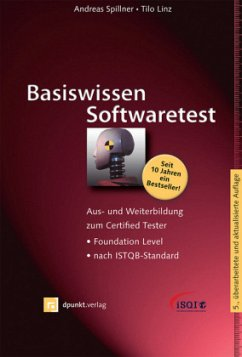 Basiswissen Softwaretest - Spillner, Andreas; Linz, Tilo