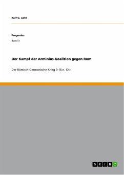 Der Kampf der Arminius-Koalition gegen Rom - Jahn, Ralf G.
