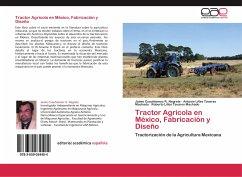 Tractor Agrícola en México, Fabricación y Diseño