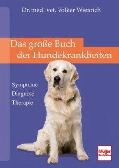 Das große Buch der Hundekrankheiten - Wienrich, Volker