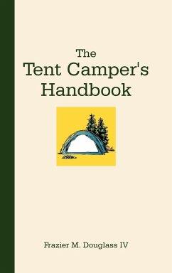 The Tent Camper's Handbook