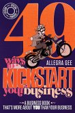 49 Ways To Kick-Start Your Business