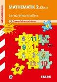 Lernzielkontrollen Grundschule: Mathematik 2. Klasse