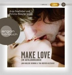 Make Love, 1 MP3-CD - Henning, Ann-Marlene; Bremer-Olszewski, Tina