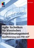 Agile Techniken für klassisches Projektmanagement