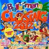 Ballermann Closing 2012
