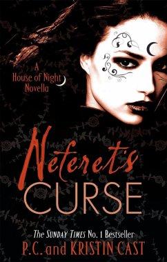 Neferet's Curse - Cast, P. C.; Cast, Kristin