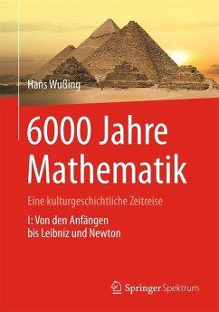 6000 Jahre Mathematik - Wußing, Hans