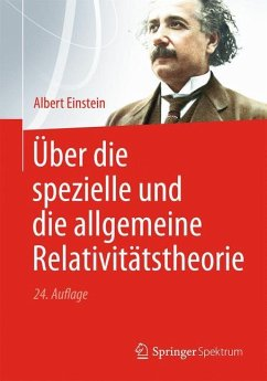 Über die spezielle und die allgemeine Relativitätstheorie - Einstein, Albert