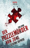 Der Puzzlemörder von Zons / Zons-Thriller Bd.1