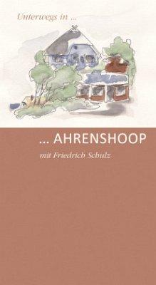 Unterwegs in ... Ahrenshoop - Schulz, Friedrich