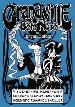 Grandville Bete Noire - Talbot, Bryan