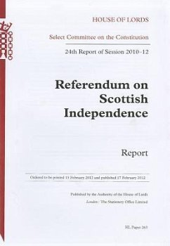 Referendum on Scottish Independence: 24th Report of Session 2010-12 Report: House of Lords Paper 263 Session 2010-12