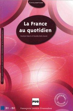 La France au quotidien - Nouvelle édition - Roesch, Roselyne; Rolle-Harold, Rosalba
