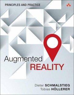 Augmented Reality - Schmalstieg, Dieter; Höllerer, Tobias
