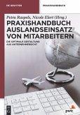 Praxishandbuch Auslandseinsatz von Mitarbeitern