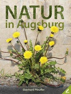 Natur in Augsburg - Pfeuffer, Eberhard
