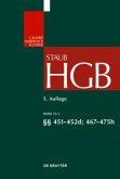 Handelsgesetzbuch Band 13. §§ 451-475h