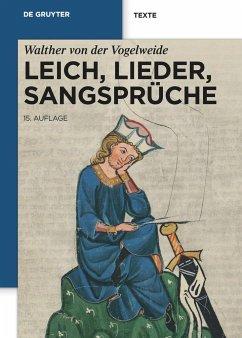 Leich, Lieder, Sangsprüche - Walther von der Vogelweide