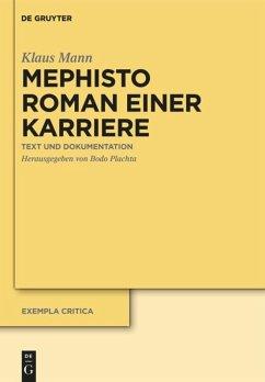 Mephisto. Roman einer Karriere - Mann, Klaus