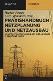 Praxishandbuch Netzplanung und Netzausbau