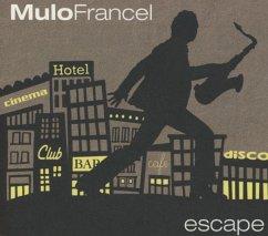 Escape - Mulo Francel