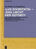 ,Lux divinitatis' - ,Das liecht der gotheit' (eBook, PDF)