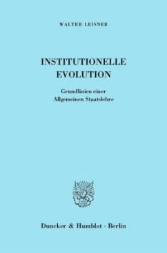 Institutionelle Evolution. - Leisner, Walter