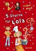 5 Sterne für Lola / Lola Bd.8