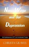 Neue Wege aus der Depression