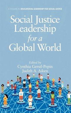 Social Justice Leadership for a Global World (Hc)