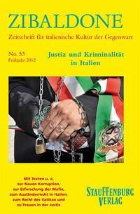 Zibaldone 53. Justiz und Kriminalität in Italien
