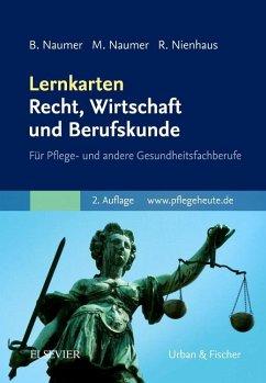 Lernkarten Recht, Wirtschaft und Berufskunde - Naumer, Beate; Naumer, Mathias; Nienhaus, Regina