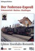 Edition Eisenbahn-Romantik: Der Federsee-Express