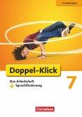 Doppel-Klick - Grundausgabe. 7. Schuljahr. Das Arbeitsheft mit Sprachförderung