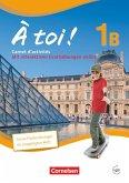 À toi! 1B. Carnet d'activités für Fünfbändige Ausgabe mit Audios online und eingelegtem Förderheft