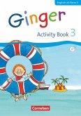 Ginger 3. Schuljahr. Activity Book mit Audio-CD und Minibildkarten