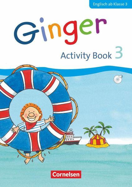 ginger 03 3 schuljahr activity book mit audiocd und