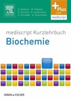 Kurzlehrbuch Biochemie - Dettmer, Ulf; Folkerts, Malte; Kunisch, Raphael; Lantermann, Alexandra; Schindler, Eva-Maria; Sönnichsen, Andreas C