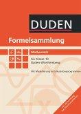 Formelsammlung Mathematik bis Klasse 10. Baden-Württemberg