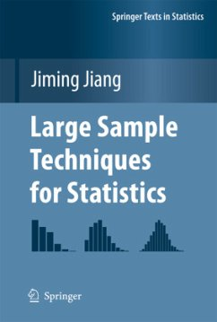 Large Sample Techniques for Statistics - Jiang, Jiming